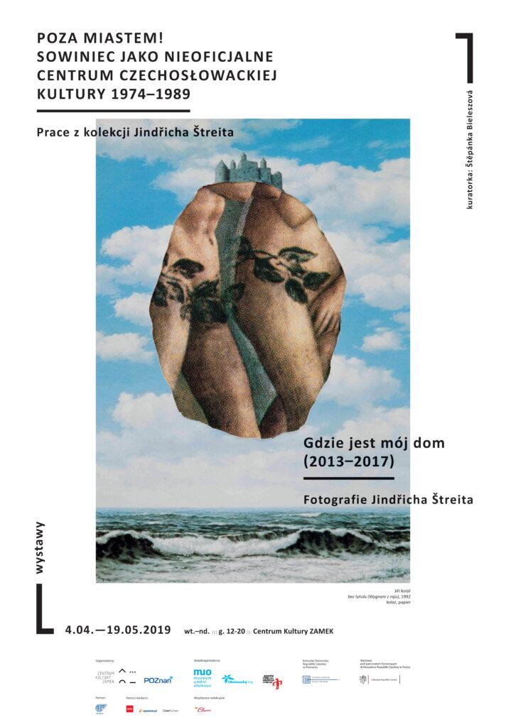 Zdjęcie przedstawia plakat wystawy, w którym wykorzystano motyw graficzny jednej z prac: dwa nagie ciała Adamy i Ewy na tle nieba z chmurami i morskich fal. Projekt plakatu zawiera również tytuł wystawy, który został umieszczony w lewym górnym rogu oraz drugi tytuł wystawy towarzyszącej z fotografiami Jindřicha Štreita. W dolnej części plakatu znajdują się pozostałe informacje: daty, godziny, miejsce wystawy oraz logotypy organizatorów, patronów honorowych i medialnych.