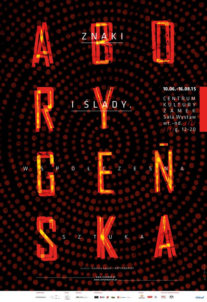 Znaki i ślady. Współczesna sztuka aborygeńska / wystawa